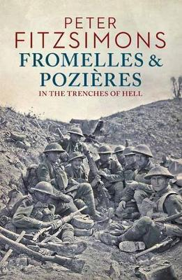 Image for Fromelles and Pozieres : In the Trenches of Hell