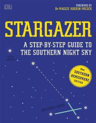 Image for Stargazer : A Step-by-step Guide to the Southern Night Sky