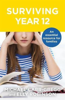 Image for Surviving Year 12 : An Essential Resource for Families