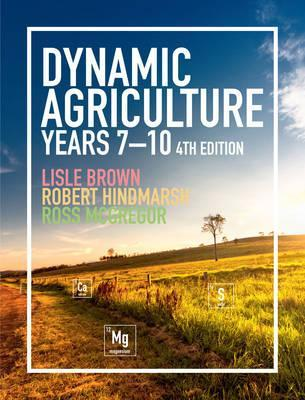 Image for Dynamic Agriculture Years 7-10 [Fourth Edition]
