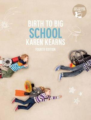 Image for Birth to Big School [Fourth Editon] with Online Study Tools