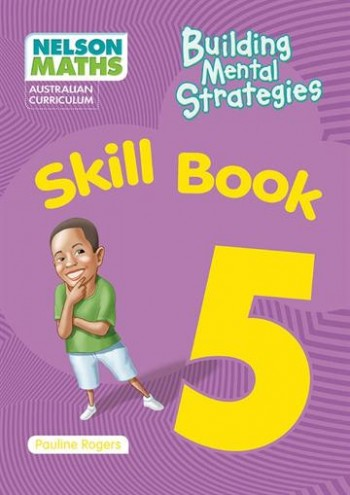 Image for Nelson Maths : Australian Curriculum Building Mental Strategies Skill Book 5