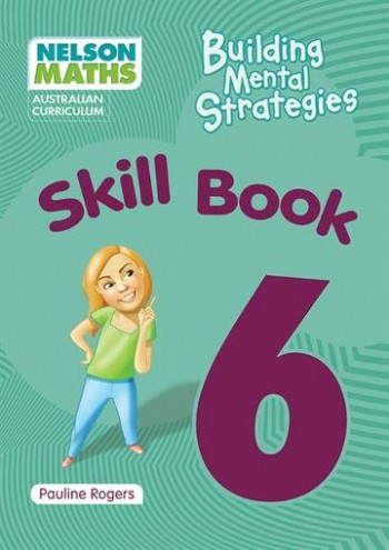Image for Nelson Maths : Australian Curriculum Building Mental Strategies Skill Book 6