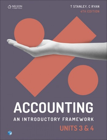 Image for Accounting : An Introductory Framework Units 3 & 4 Student Book with 1 Access Code for 26 Months