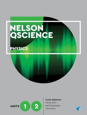 Image for Nelson QScience Physics Units 1 & 2 (Student Book with 4 Access Codes)