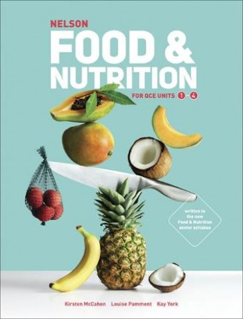 Image for Nelson Food & Nutrition for QCE Units 1-4 Student Book