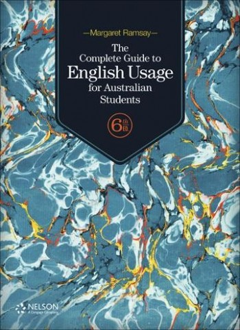 Image for The Complete Guide to English Usage for Australian Students 6th Edition