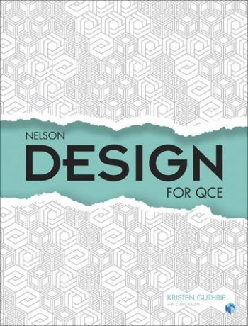 Image for Nelson Design QCE Unit 1–4 Student Book with 1 Access Code for 26 Months *** TEMPORARILY OUT OF STOCK ***