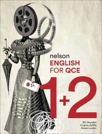 Image for Nelson English for QCE Units 1 & 2 Student Book with 4 Access Codes