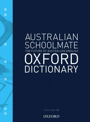 Image for Australian Schoolmate Oxford Dictionary Sixth Edition