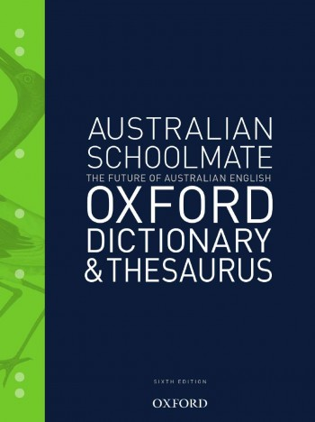 Image for Australian Schoolmate Dictionary and Thesaurus Sixth Edition