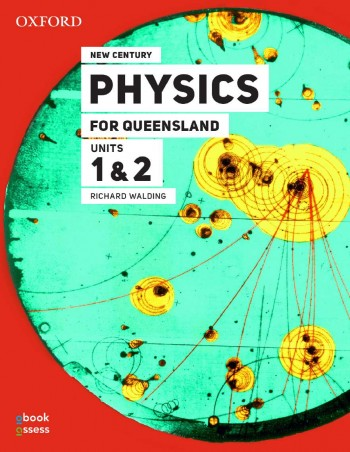 Image for New Century Physics for Queensland Units 1&2 [Third Edition] Student book + obook assess