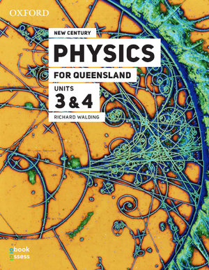 Image for Oxford New Century Physics for Queensland Units 3&4 [Third Edition] Student book + obook assess