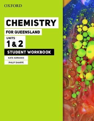 Image for Oxford Chemistry for Queensland : Units 1&2 Student Workbook