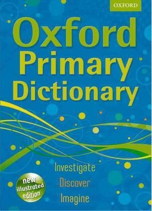 Image for Oxford Primary Dictionary: New Illustrated Edition