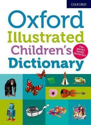 Image for Oxford Illustrated Children's Dictionary 2018 Second Edition