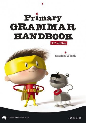 Image for Primary Grammar Handbook Australian Curriculum Edition [Fourth Edition]