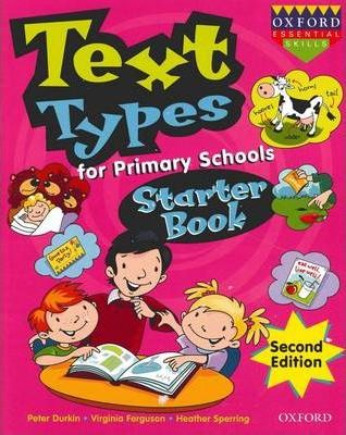 Image for Text Types for Primary Schools Starter Book : Prep / Foundation [Second Edition]