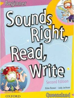 Image for Sounds Right, Read, Write Queensland Beginner [2nd Edition]
