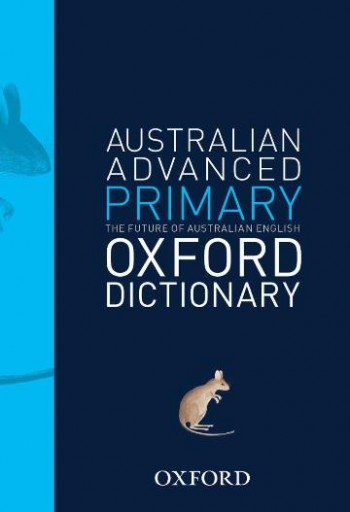 Image for Australian Advanced Primary Oxford Dictionary