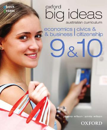 Image for Oxford Big Ideas Economics & Business /Civics & Citizenship 9&10 AC Student Book + obook/assess