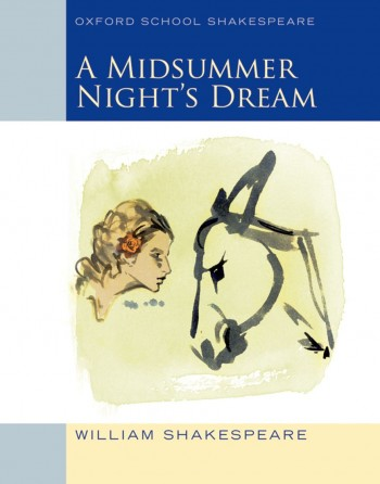 Image for A Midsummer Night's Dream : Oxford School Shakespeare