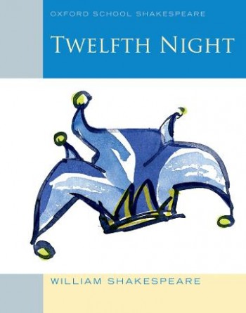 Image for Twelfth Night : Oxford School Shakespeare