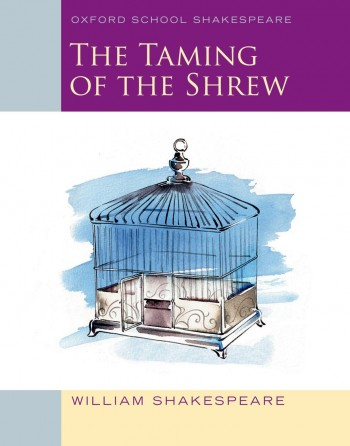 Image for The Taming of the Shrew (5e) Oxford School Shakespeare