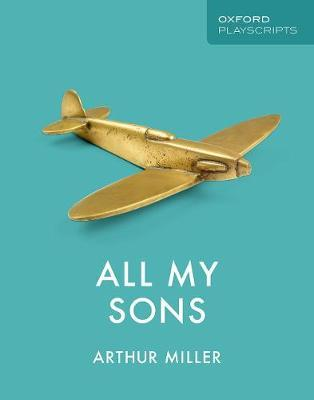 Image for All My Sons : Oxford Playscripts