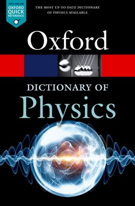 Image for Oxford Dictionary of Physics [Eighth Edition]