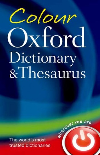 Image for Colour Oxford Dictionary and Thesaurus Third Edition