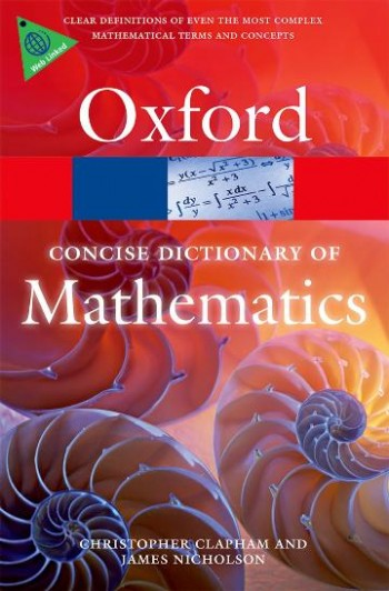 Image for The Concise Oxford Dictionary of Mathematics Fifth Edition