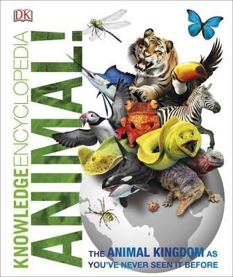 Image for Knowledge Encyclopedia Animal! : The Animal Kingdom as you've Never Seen it Before