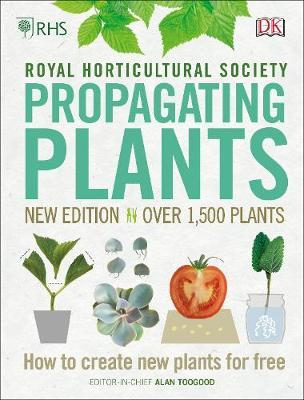 Image for RHS Propagating Plants : How to Create New Plants For Free
