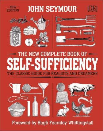 Image for The New Complete Book of Self-Sufficiency : The Classic Guide for Realists and Dreamers