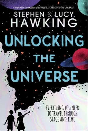 Image for Unlocking the Universe : Everything You Need to Travel through Space and Time