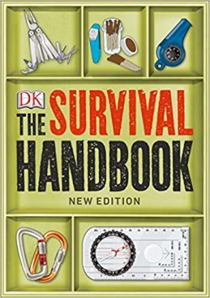 Image for The Survival Handbook : Essential Skills for Outdoor Adventure