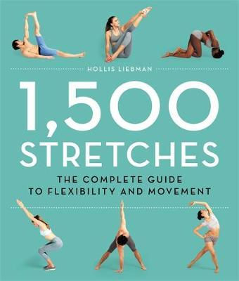 Image for 1,500 Stretches : The Complete Guide to Flexibility and Movement