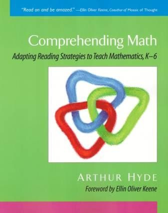 Image for Comprehending Math : Adapting Reading Strategies to Teach Mathematics, K-6