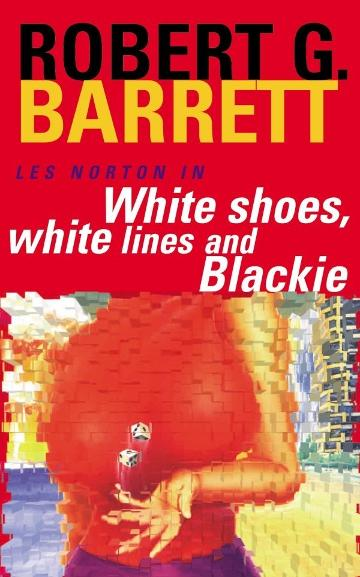 Image for White Shoes, White Lines and Blackie #6 Les Norton