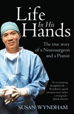 Image for Life in His Hands : The True Story of a Neurosurgeon and a Pianist