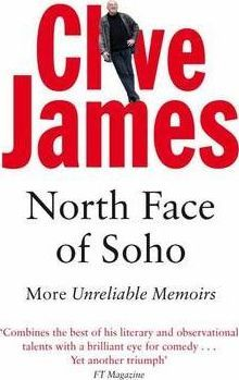 Image for North Face of Soho - More Unreliable Memoirs : Volume 4 Unreliable Memoirs