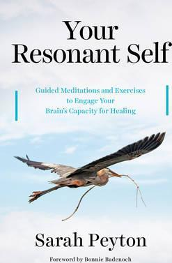 Image for Your Resonant Self : Guided Meditations and Exercises to Engage Your Brain's Capacity for Healing