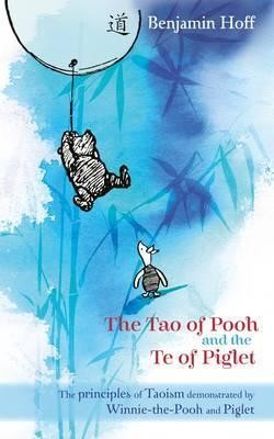Image for The Tao of Pooh and the The Te of Piglet