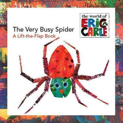 Image for The Very Busy Spider : A Lift-the-Flap Book