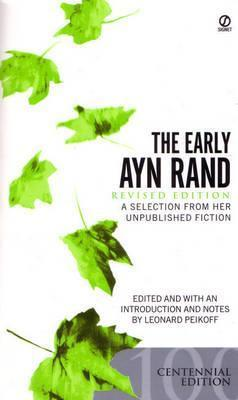 Image for The Early Ayn Rand : Revised Edition : A Selection From Her Unpublished Fiction