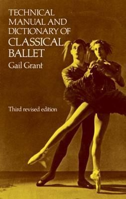 Image for Technical Manual and Dictionary of Classical Ballet 3rd Revised Edition *** TEMPORARILY OUT OF STOCK ***