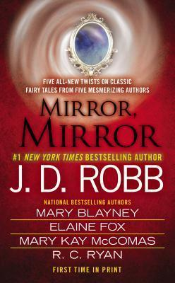Image for Mirror, Mirror [4in1 Anthology] [contains Taken in Death, If Wishes Were Horses, Beauty Sleeping, The Christmas Comet, Stroke of Midnight]