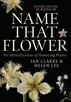 Image for Name that Flower : The Identification of Flowering Plants [Third Edition]