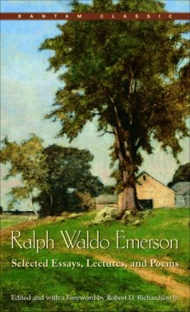 Image for Ralph Waldo Emerson : Selected  Essays, Lectures, and Poems